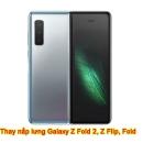 Thay nắp lưng Galaxy Z Fold 2, Fold, Z Flip chính hãng lấy ngay