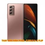 Thay màn hình Galaxy Z Fold 2, Z Flip, Fold chính hãng